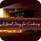 A Good Day For Cooking игра