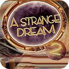 A Strange Dream игра