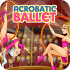 Acrobatic Ballet игра