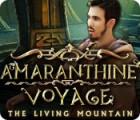 Amaranthine Voyage: The Living Mountain игра