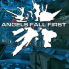 Angels Fall First игра
