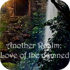 Another Realm: Love of the Damned игра