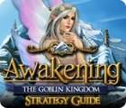 Awakening: The Goblin Kingdom Strategy Guide игра