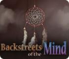 Backstreets of the Mind игра