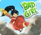 Bad Girl игра