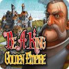 Be a King 3: Golden Empire игра