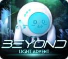 Beyond: Light Advent игра