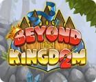 Beyond the Kingdom 2 игра