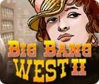 Big Bang West 2 игра