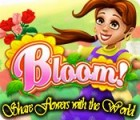 Bloom! Share flowers with the World игра