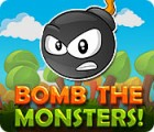 Bomb the Monsters! игра