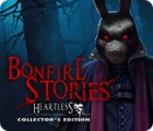 Bonfire Stories: Heartless Collector's Edition игра