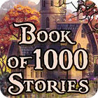 Book Of 1000 Stories игра