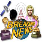 Breaking News игра