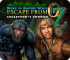 Bridge to Another World: Escape From Oz Collector's Edition игра