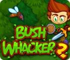 Bush Whacker 2 игра