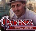 Cadenza: Havana Nights игра