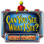 Can You See What I See? Dream Machine игра