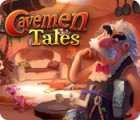 Cavemen Tales игра