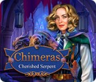 Chimeras: Cherished Serpent игра