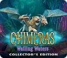 Chimeras: Wailing Waters Collector's Edition игра