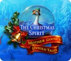 The Christmas Spirit: Mother Goose's Untold Tales игра