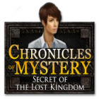 Chronicles of Mystery: Secret of the Lost Kingdom игра