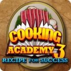 Cooking Academy 3: Recipe for Success игра