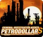 Criminal Investigation Agents: Petrodollars игра
