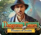Dangerous Games: Prisoners of Destiny игра