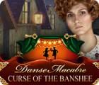 Danse Macabre: Curse of the Banshee игра