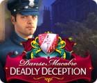 Danse Macabre: Deadly Deception Collector's Edition игра