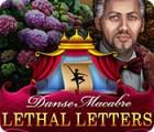 Danse Macabre: Lethal Letters игра