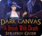 Dark Canvas: A Brush With Death Strategy Guide игра