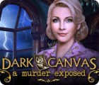 Dark Canvas: A Murder Exposed игра
