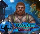 Dark City: Munich игра