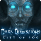 Dark Dimensions: City of Fog игра