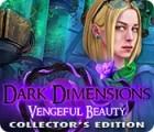 Dark Dimensions: Vengeful Beauty Collector's Edition игра