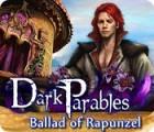 Dark Parables: Ballad of Rapunzel игра