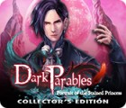 Dark Parables: Portrait of the Stained Princess Collector's Edition игра