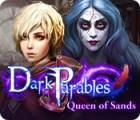 Dark Parables: Queen of Sands игра