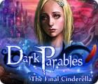 Dark Parables: The Final Cinderella игра