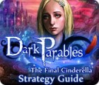 Dark Parables: The Final Cinderella Strategy Guid игра