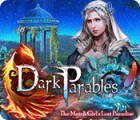 Dark Parables: The Match Girl's Lost Paradise игра