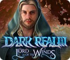 Dark Realm: Lord of the Winds игра