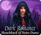Dark Romance: Hunchback of Notre-Dame игра