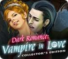 Dark Romance: Vampire in Love Collector's Edition игра