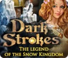 Dark Strokes: The Legend of the Snow Kingdom игра