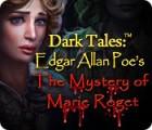 Dark Tales: Edgar Allan Poe's The Mystery of Marie Roget игра