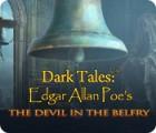 Dark Tales: Edgar Allan Poe's The Devil in the Belfry игра